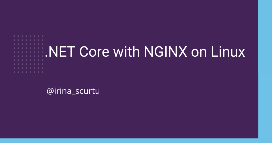 .NET Core with NGINX on Linux